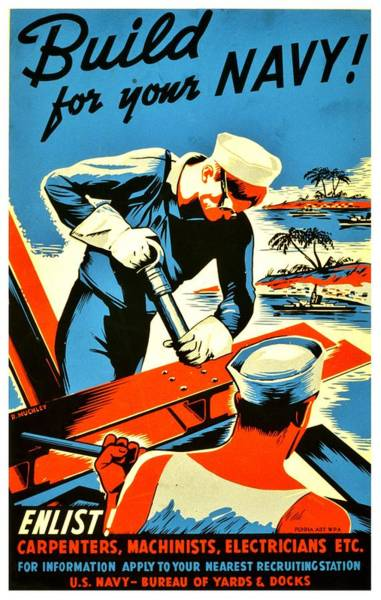 Navy Photograph - Recruiting Poster - Ww2 - Build Your Navy by Benjamin Yeager