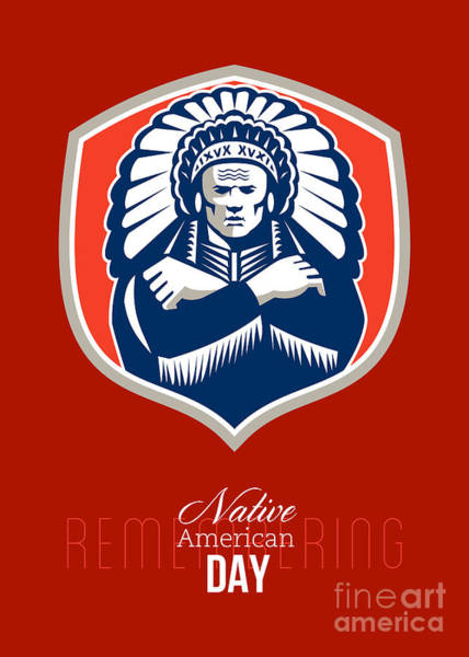 Indian Brave Digital Art - Remember Native American Day Retro Poster Card by Aloysius Patrimonio