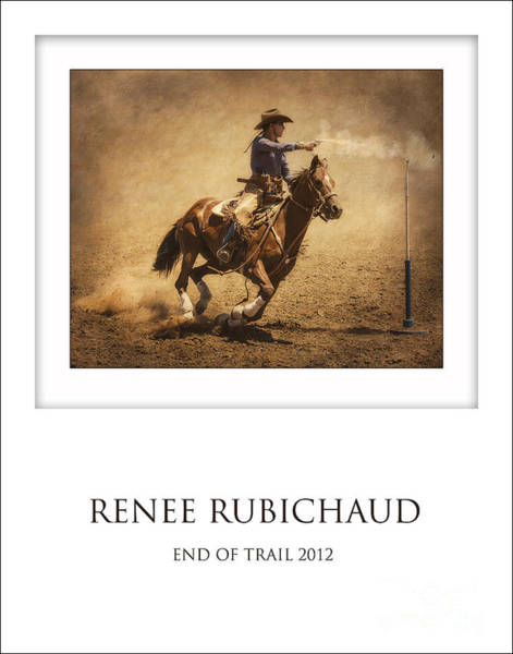 Cowboy Action Shooting Photograph - Renee Rubichaud At End Of Trail by Priscilla Burgers