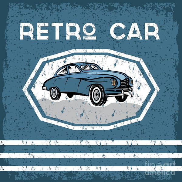 Wall Art - Digital Art - Retro Car Old Vintage Grunge Poster by Uvaconcept