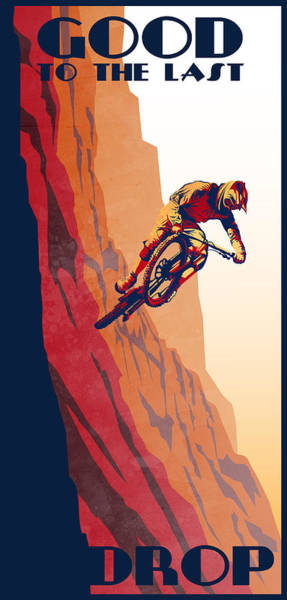 Biker Wall Art - Painting - Retro Cycling Fine Art Poster Good To The Last Drop by Sassan Filsoof