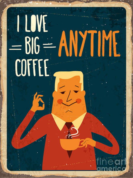 60s Digital Art - Retro Metal Sign I Love Big Coffee by Claudia Balasoiu
