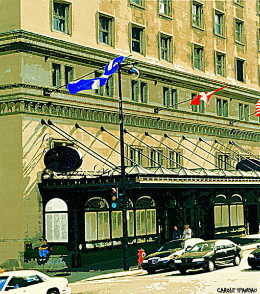 Quebec Flag Painting - Ritz Carlton Hotel In Spring Corner Sherbrooke Street Downtown Montreal City Scene Artwork By Carole by Carole Spandau