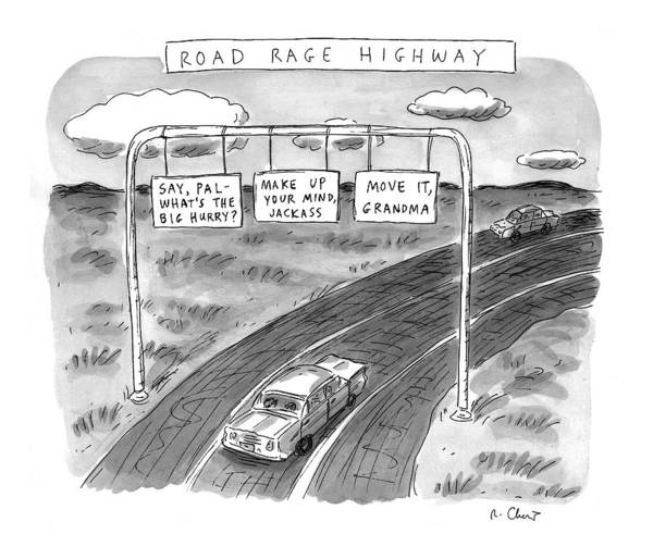 Automobile Drawing - 'road Rage Highway' by Roz Chast