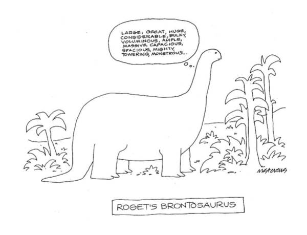 Thought Drawing - Roget's Brontosaurus by Mick Stevens