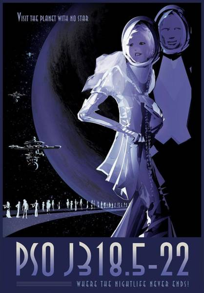 Wanderings Photograph - Rogue Planet Pso J318.5-22 Tourism Poster by Nasa/science Photo Library