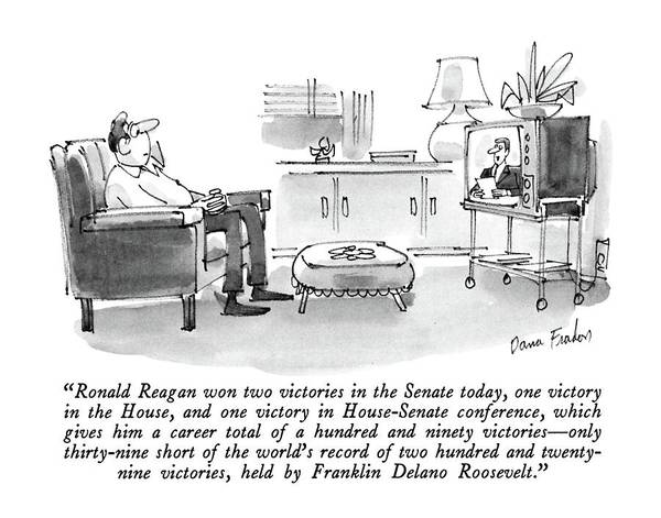 Reporter Drawing - Ronald Reagan Won Two Victories In The Senate by Dana Fradon
