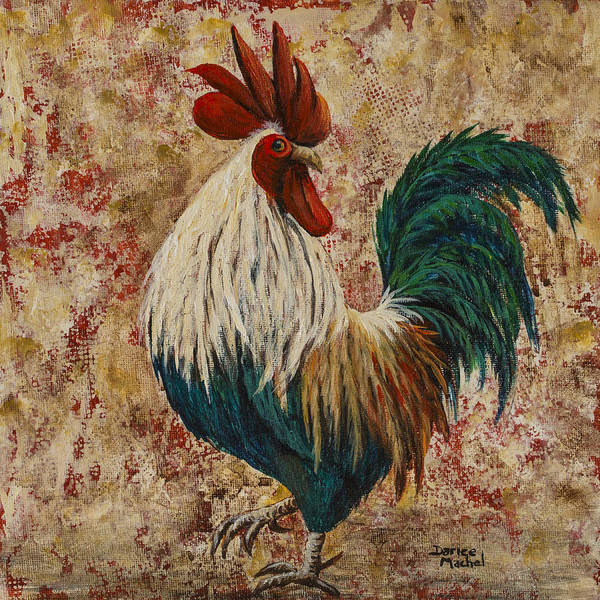 Wall Art - Painting - Rooster Strut by Darice Machel McGuire