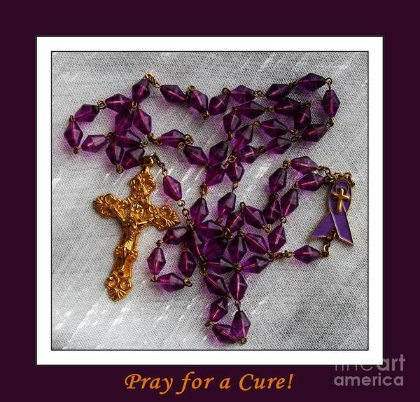Pray For Love Wall Art - Photograph - Rosary Beads - Pray For A Cure by Barbara Griffin