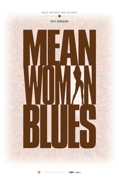 Digital Art - Roy Orbison - Mean Woman Blues by David Davies