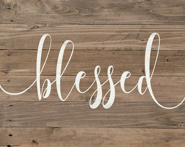 Wall Art - Painting - Rustic Blessed Script by Jo Moulton