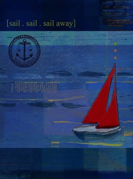 Sails Digital Art - Sail Sail Sail Away - J173131140v02 by Variance Collections