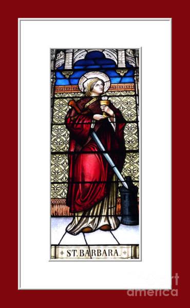 Photograph - Saint Barbara Stained Glass Window by Rose Santuci-Sofranko