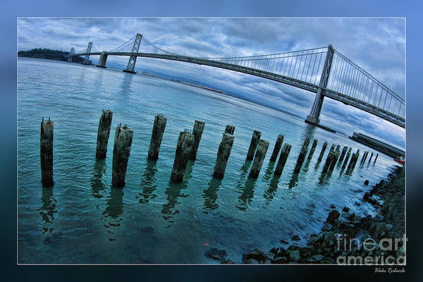 Photograph - San Francisco Bay Bridge Lost Dock by Blake Richards