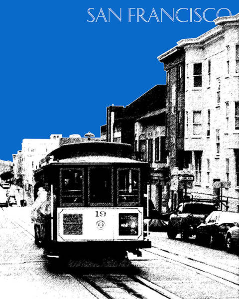 Cable Digital Art - San Francisco Skyline Cable Car 1 - Blue by DB Artist