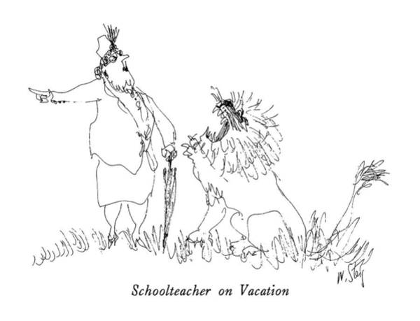 Teachers Drawing - Schoolteacher On Vacation by William Steig