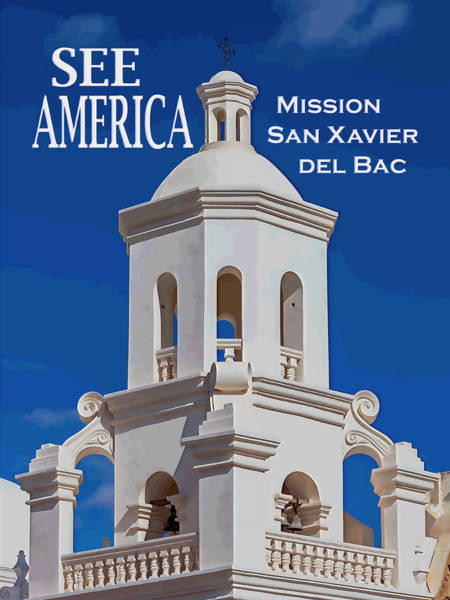 Digital Art - See America - Mission San Xavier Del Bac by Ed Gleichman