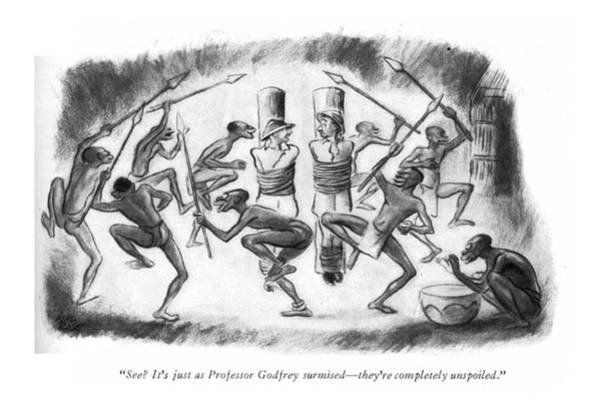 Tribe Drawing - See? It's Just As Professor Godfrey Surmised - by Carl Rose