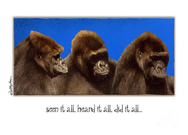 Gorilla Painting - Seen It All_heard It All_did It All by Will Bullas