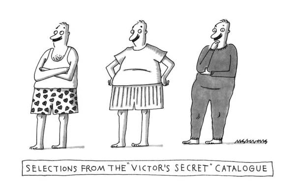 Wall Art - Drawing - Selections From The Victor's Secret Catalogue by Mick Stevens