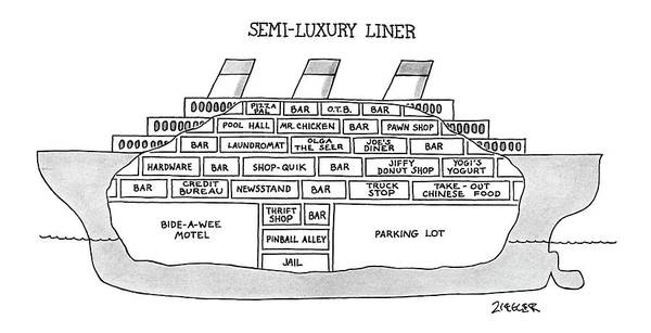 May 8th Drawing - Semi-luxury Liner by Jack Ziegler