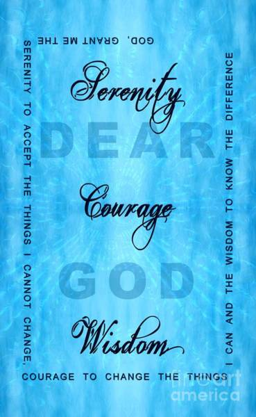 Serenity Prayer Digital Art - Serenity Prayer Dear God by Margaret Newcomb