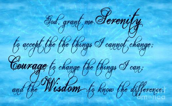 Serenity Prayer Digital Art - Serenity Prayer by Margaret Newcomb