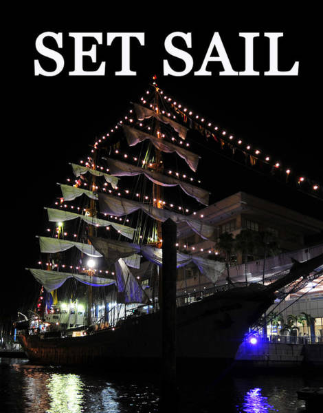 Port Of Tampa Wall Art - Photograph - Set Sail Work One by David Lee Thompson