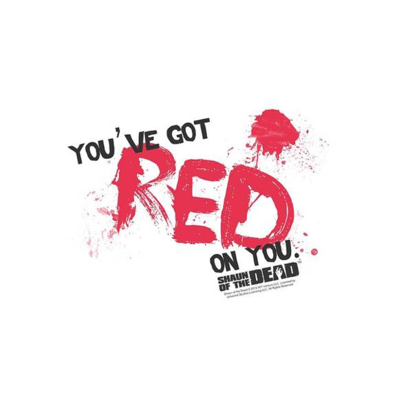The Walking Dead Wall Art - Digital Art - Shaun Of The Dead - Red On You by Brand A