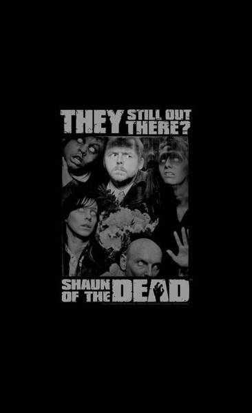 The Walking Dead Wall Art - Digital Art - Shaun Of The Dead - Still Out There by Brand A