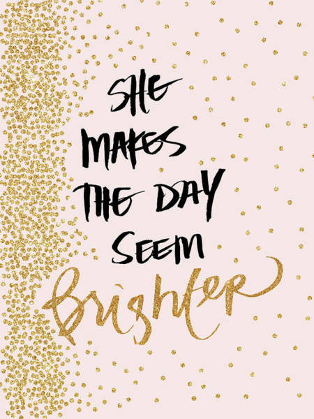 She Digital Art - She Makes The Day Seem Brighter by Sd Graphics Studio