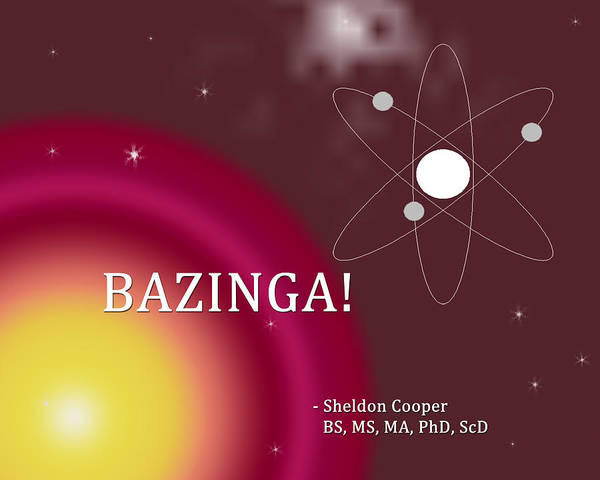Digital Art - Sheldon Cooper Bazinga by Paulette B Wright