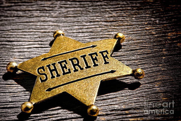 Frontier Photograph - Sheriff Badge by Olivier Le Queinec