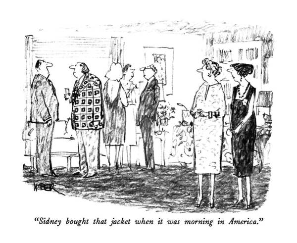 Print Drawing - Sidney Bought That Jacket When It Was Morning by Robert Weber
