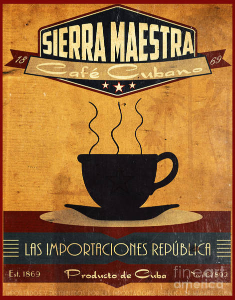 Wall Art - Painting - Sierra Maestra Cuban Coffee by Cinema Photography