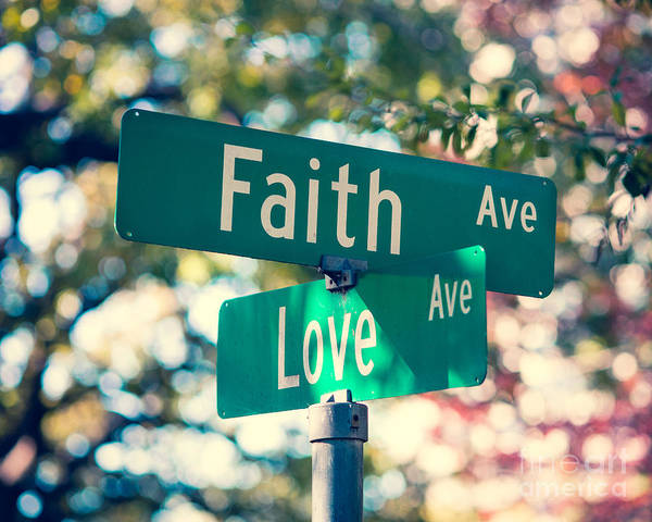 Signs Of Faith And Love Art Print