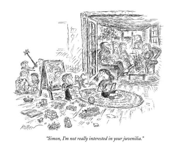 Childishness Drawing - Simon, I'm Not Really Interested by Edward Koren