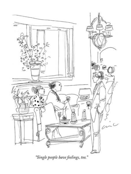 Single Drawing - Single People Have Feelings by Richard Cline