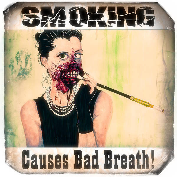 Photograph - Smoking Causes Bad Breath by Robert FERD Frank