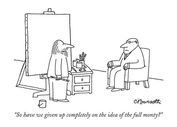 Prepare Drawing - So Have We Given Up Completely On The Idea by Charles Barsotti