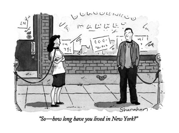 Leash Wall Art - Drawing - So - How Long Have You Lived In New York? by Danny Shanahan