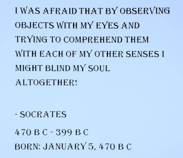Capable Photograph - Socrates Quote In Cyan by Rob Hans