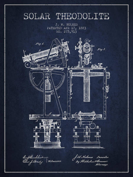 Wall Art - Digital Art - Solar Theodolite Patent From 1883 - Navy Blue by Aged Pixel