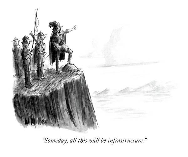 April 11th Drawing - Someday, All This Will Be Infrastructure by Warren Miller