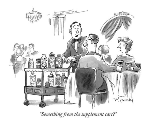 Cart Drawing - Something From The Supplement Cart? by Mike Twohy