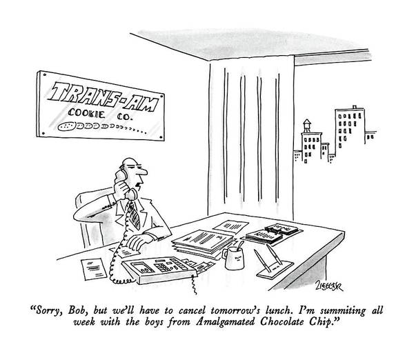 January 27th Drawing - Sorry, Bob, But We'll Have To Cancel Tomorrow's by Jack Ziegler