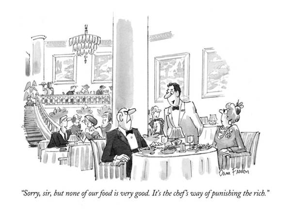 May 31st Drawing - Sorry, Sir, But None Of Our Food Is Very Good by Dana Fradon