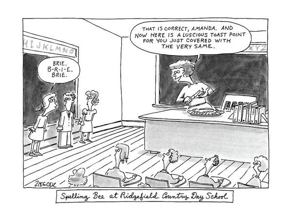 1988 Drawing - Spelling Bee At Ridgefield Country Day School by Jack Ziegler