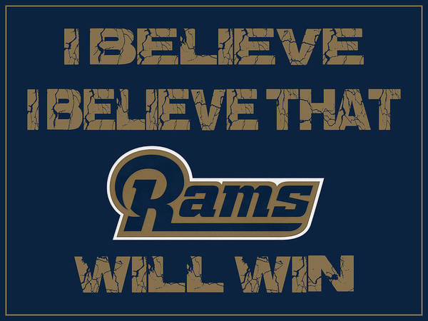 Saying Photograph - St Louis Rams I Believe by Joe Hamilton