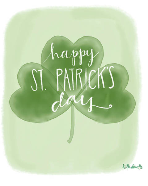 Lucky Clover Painting - St. Patrick's Day by Katie Doucette